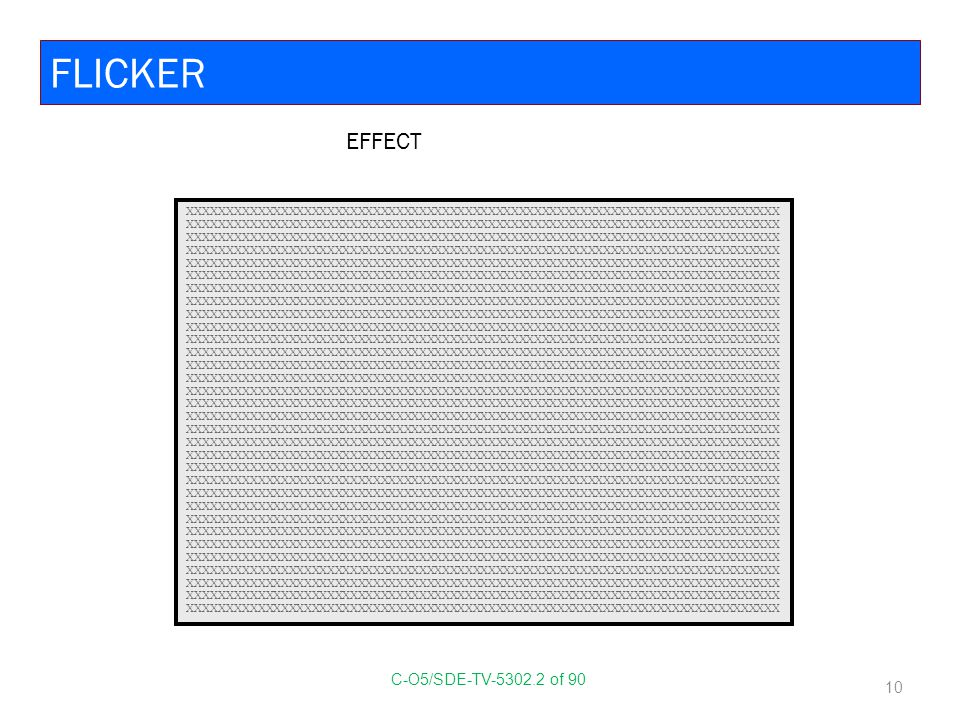 FLICKER EFFECT C-O5/SDE-TV-5302.2 of 90