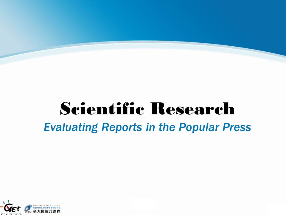 Scientific Research Evaluating Reports in the Popular Press