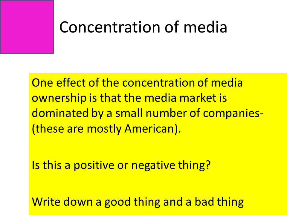 Concentration of media