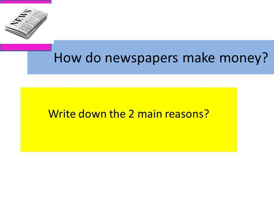 How do newspapers make money