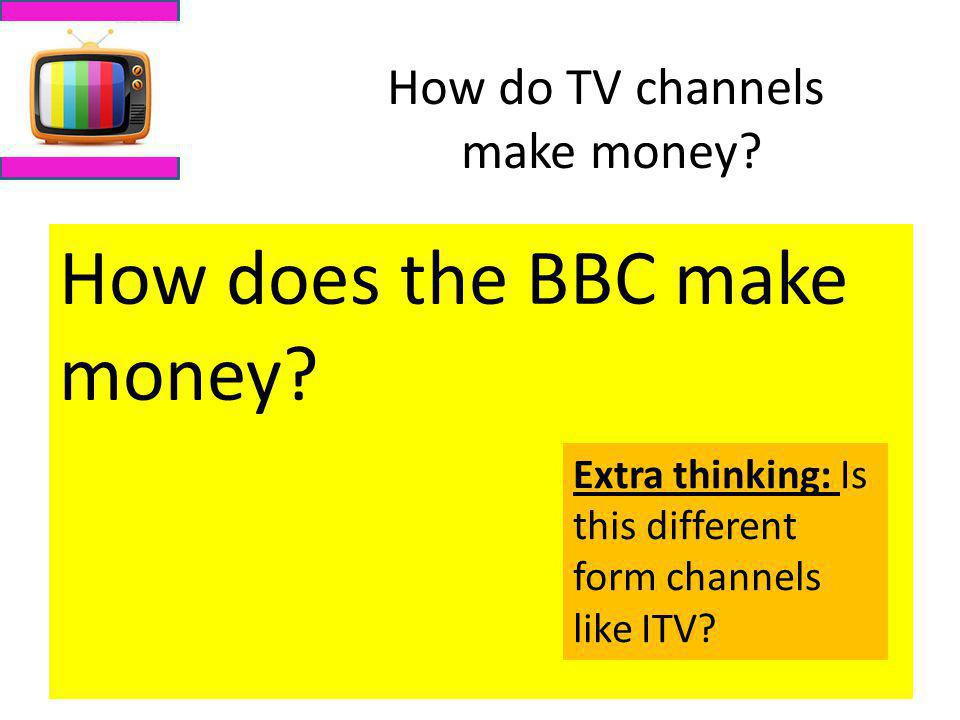 How do TV channels make money
