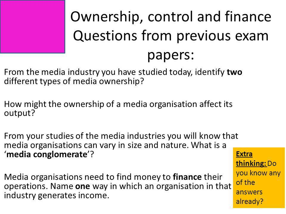 Ownership, control and finance Questions from previous exam papers: