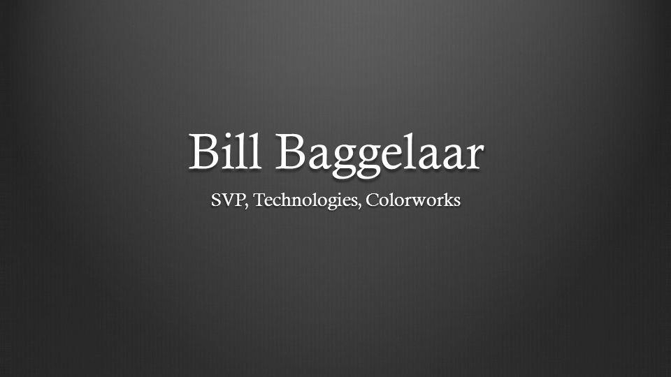 SVP, Technologies, Colorworks