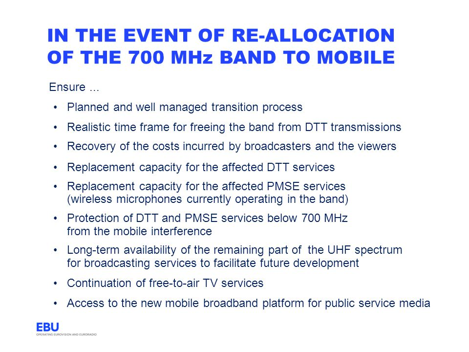 in the event of re-allocation of the 700 MHz band to mobile