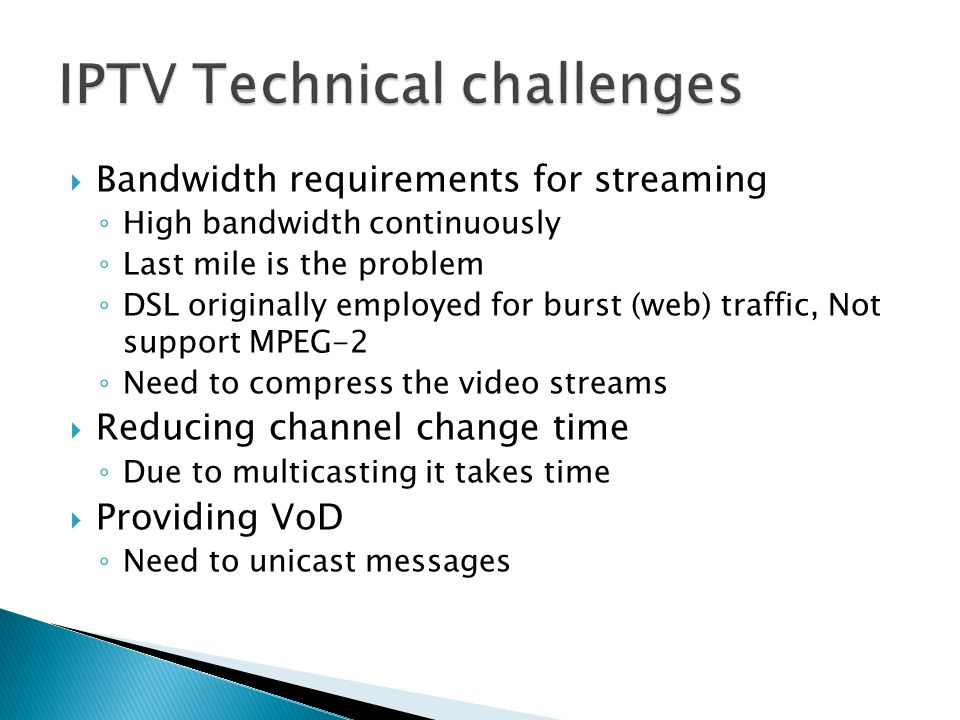 IPTV Technical challenges