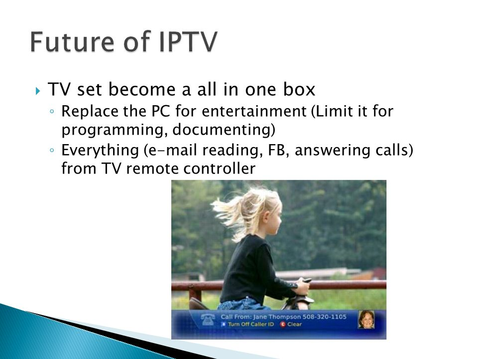 Future of IPTV TV set become a all in one box