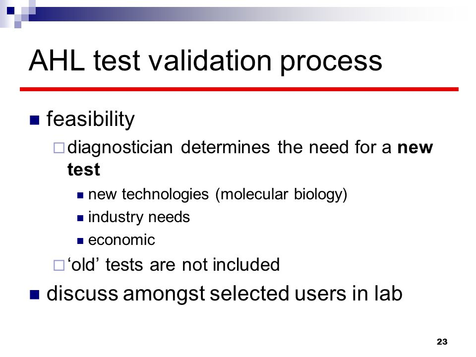AHL test validation process