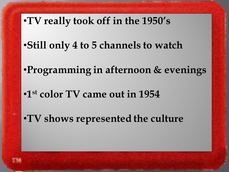 TV really took off in the 1950's