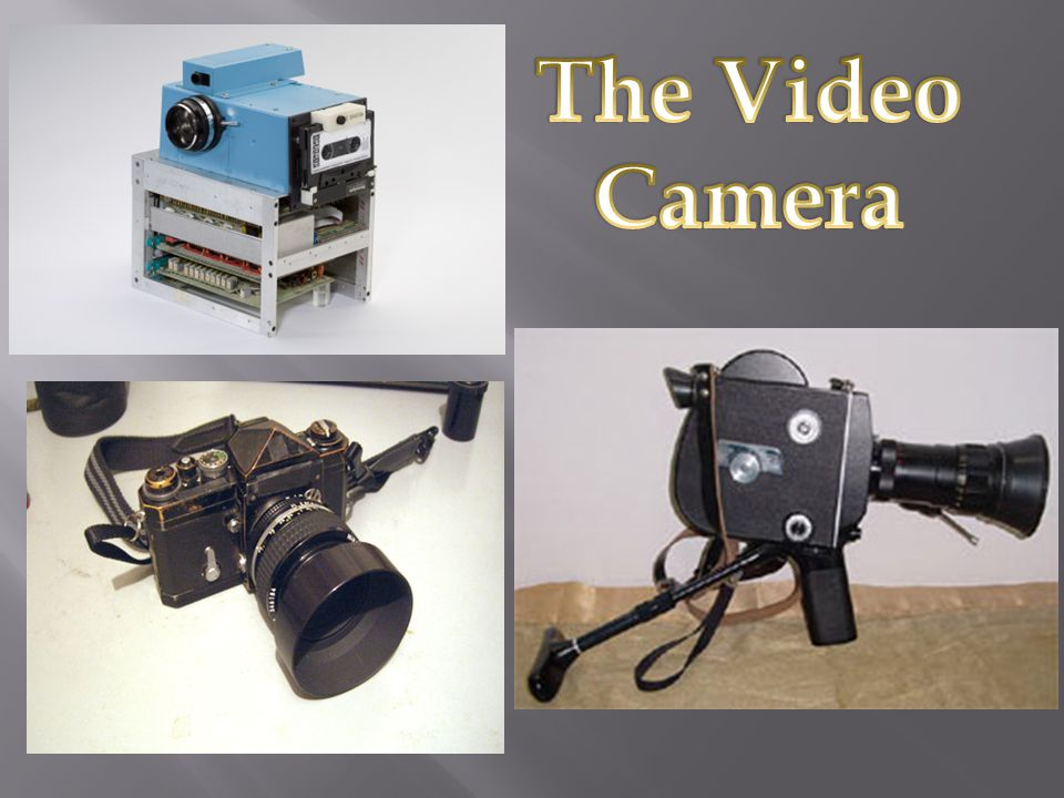 The Video Camera
