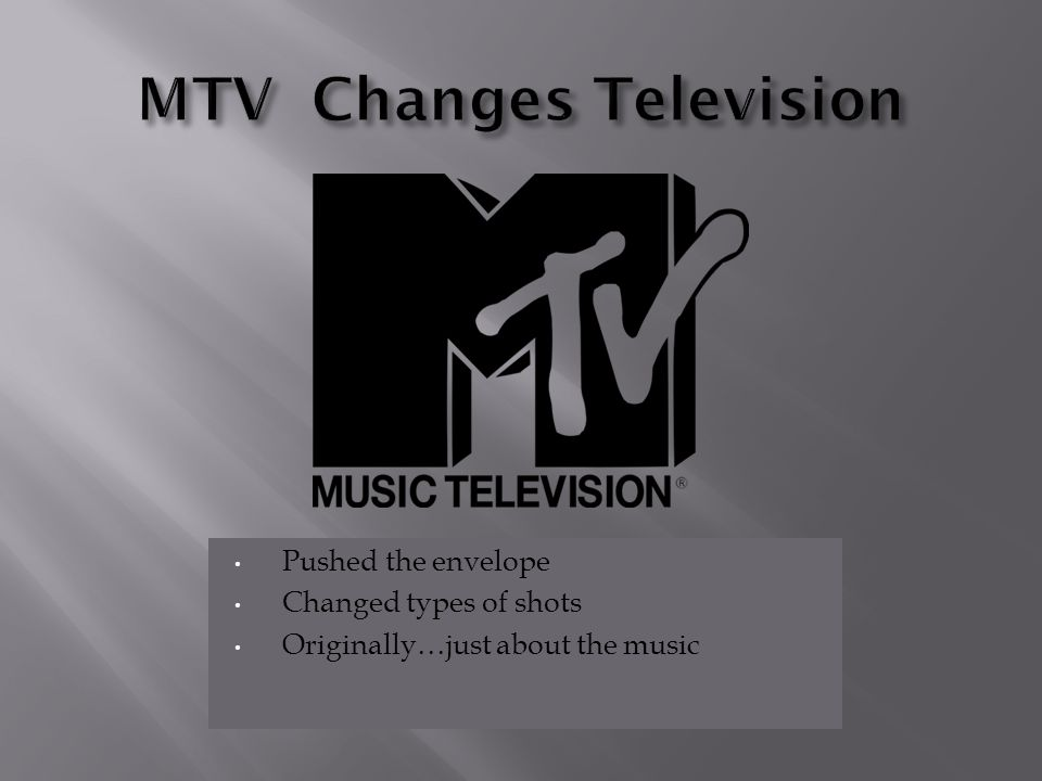 MTV Changes Television