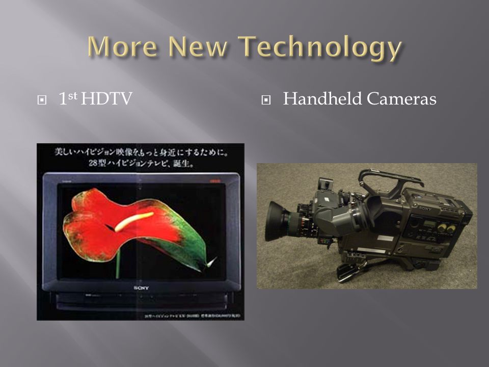 More New Technology 1st HDTV Handheld Cameras