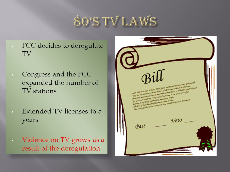 80's TV Laws FCC decides to deregulate TV