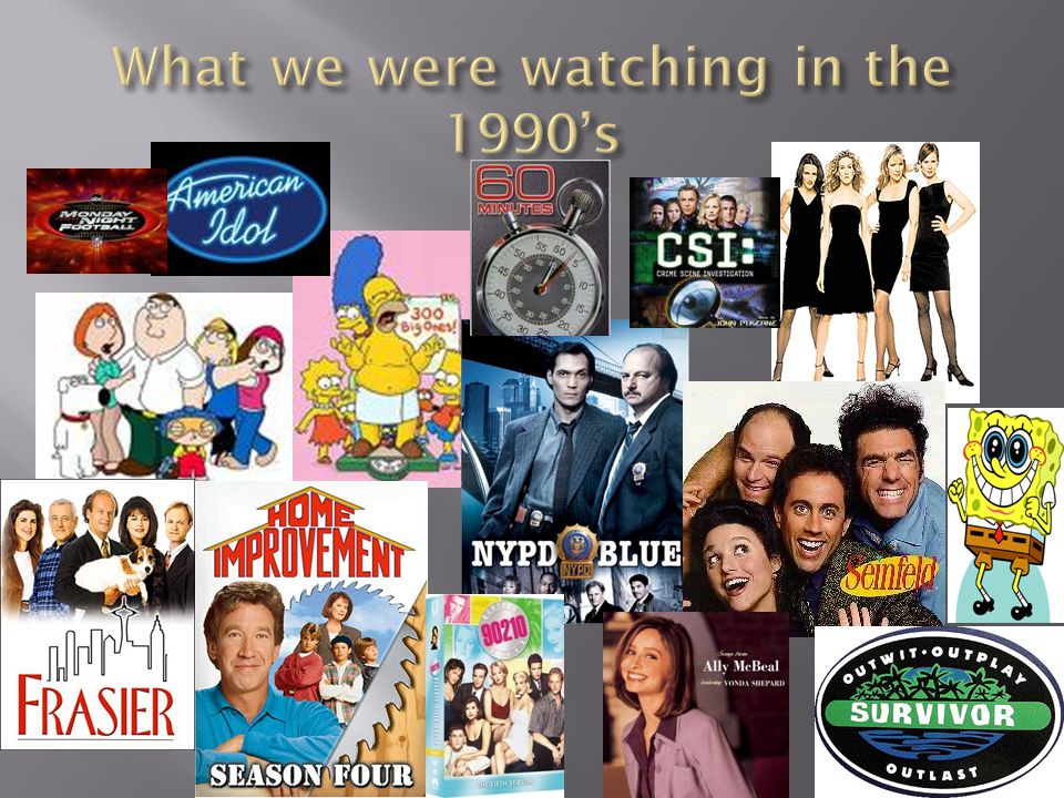 What we were watching in the 1990's
