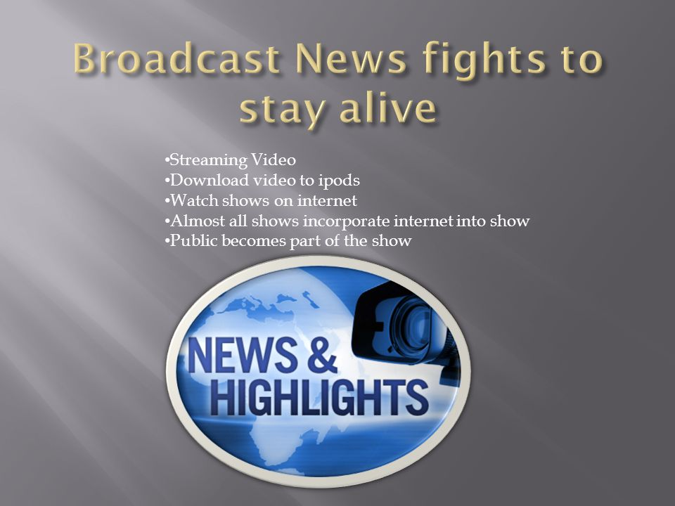 Broadcast News fights to stay alive