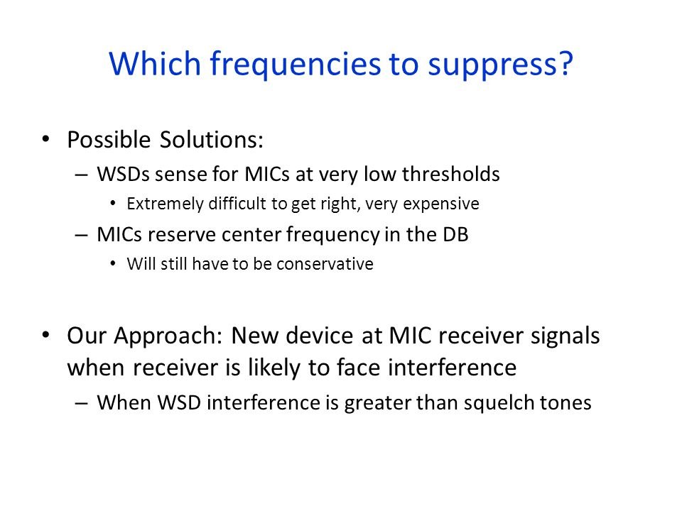 Which frequencies to suppress