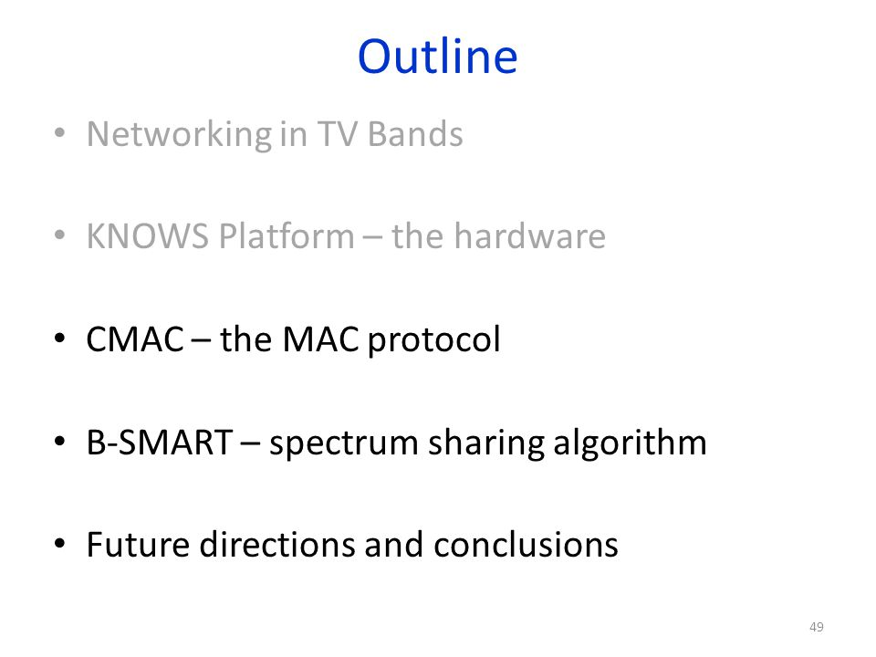 Outline Networking in TV Bands KNOWS Platform – the hardware
