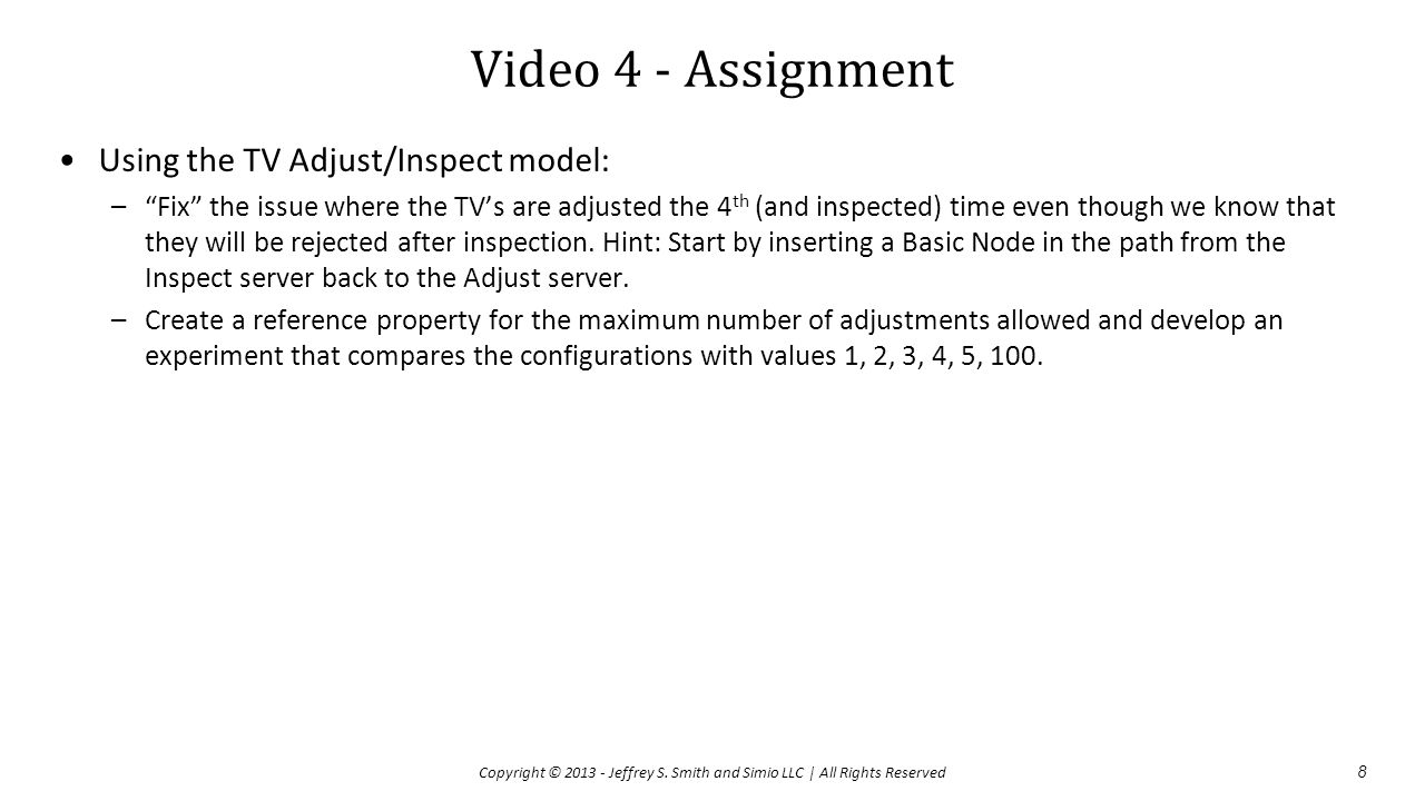 Video 4 - Assignment Using the TV Adjust/Inspect model: