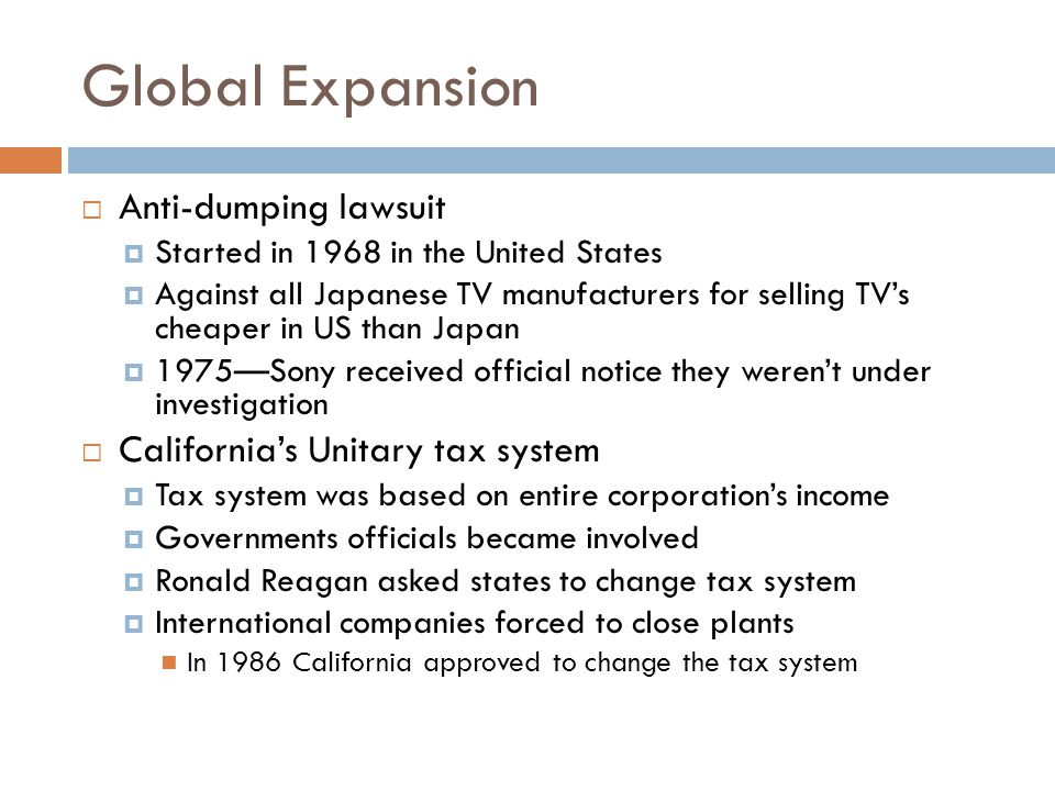 Global Expansion Anti-dumping lawsuit California's Unitary tax system