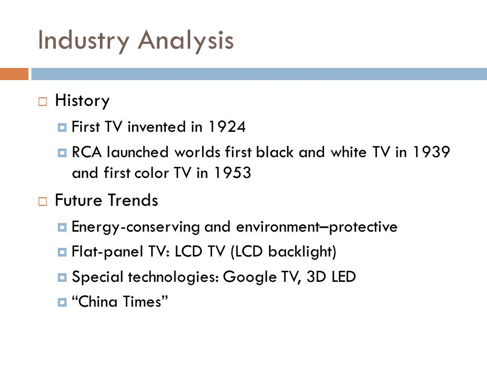 Industry Analysis History Future Trends First TV invented in 1924