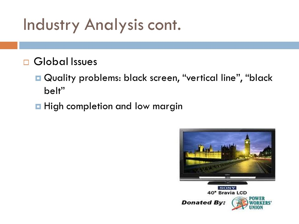 Industry Analysis cont.