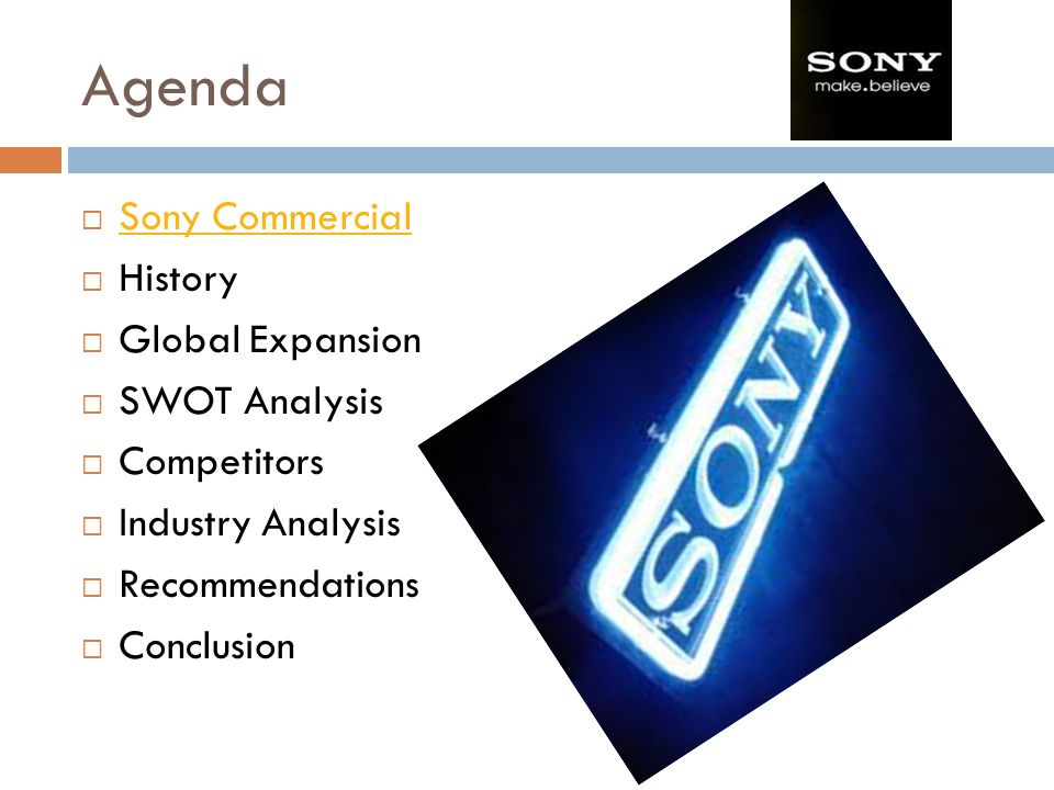 Agenda Sony Commercial History Global Expansion SWOT Analysis