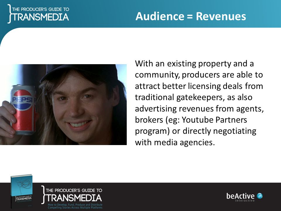 Audience = Revenues