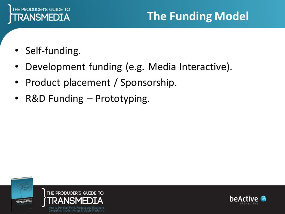 The Funding Model Self-funding.
