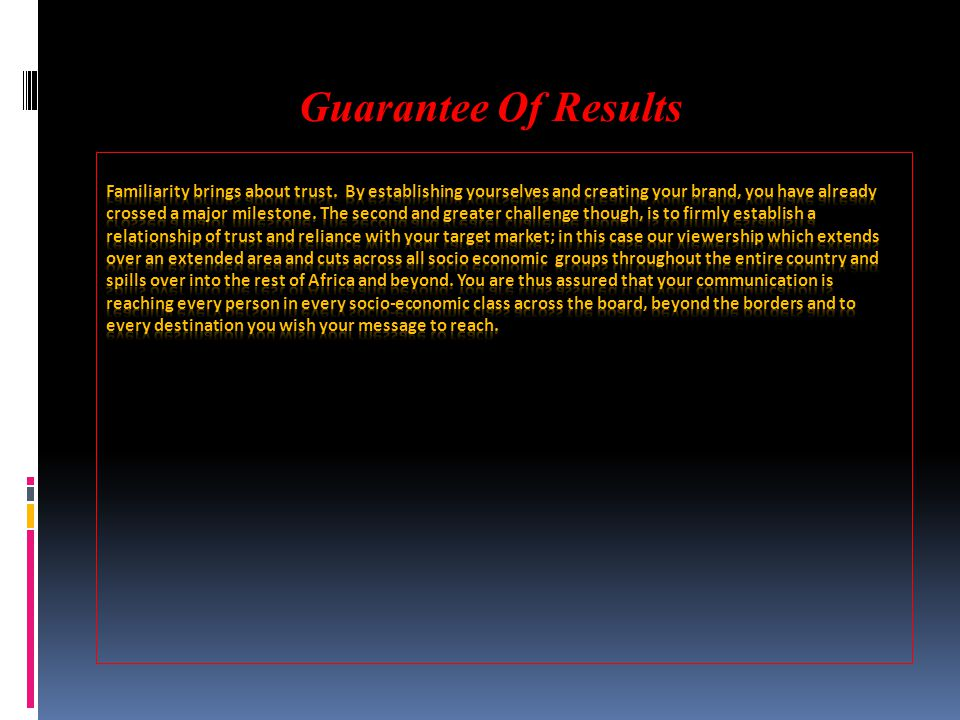 Guarantee Of Results