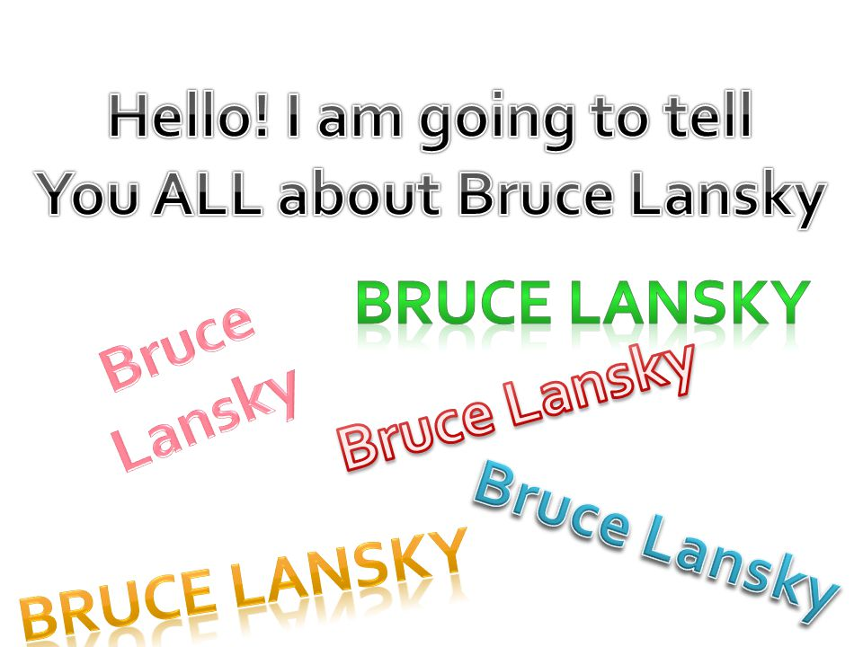 You ALL about Bruce Lansky