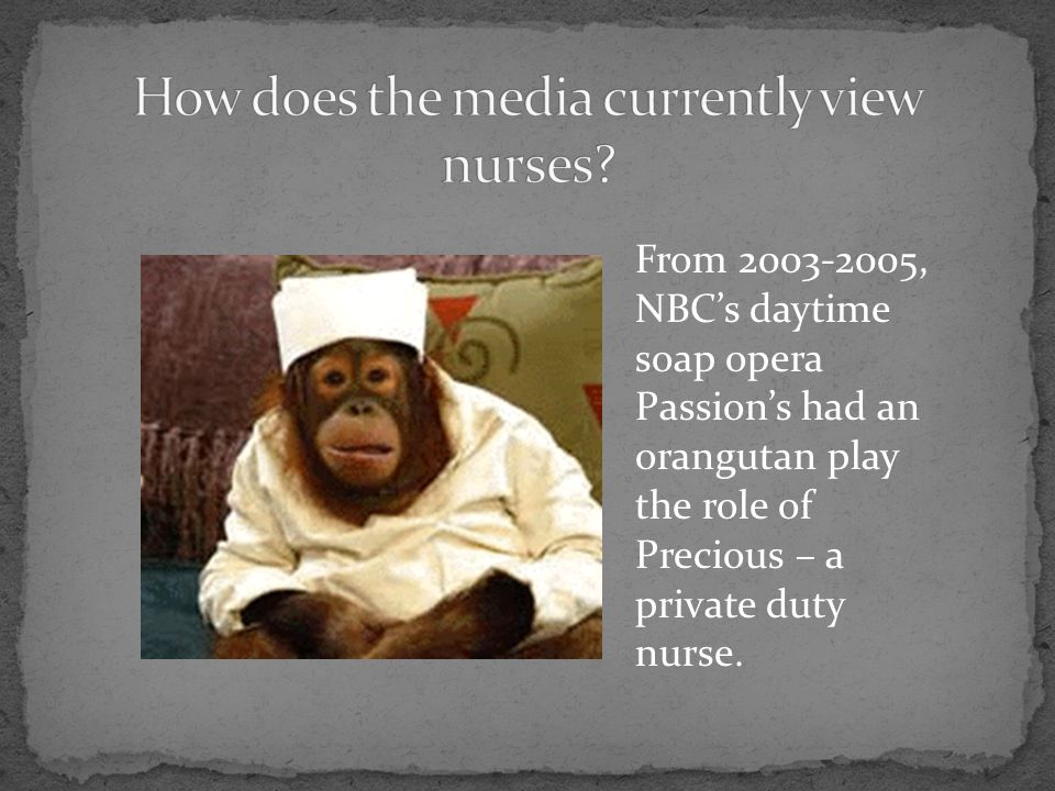 How does the media currently view nurses