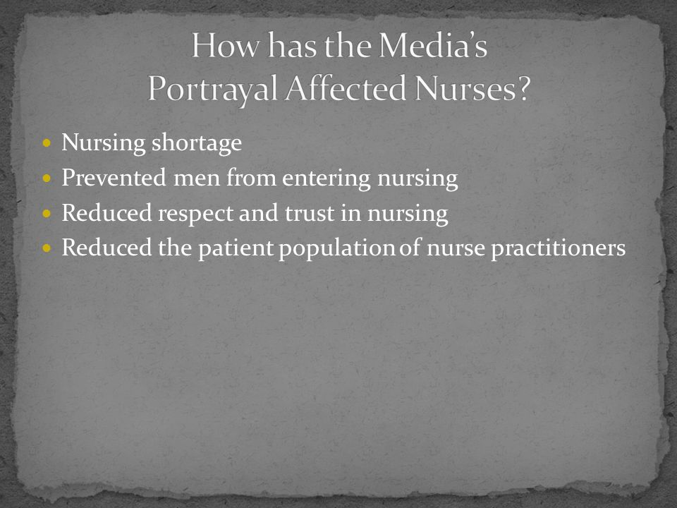 How has the Media's Portrayal Affected Nurses