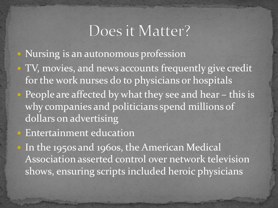 Does it Matter Nursing is an autonomous profession