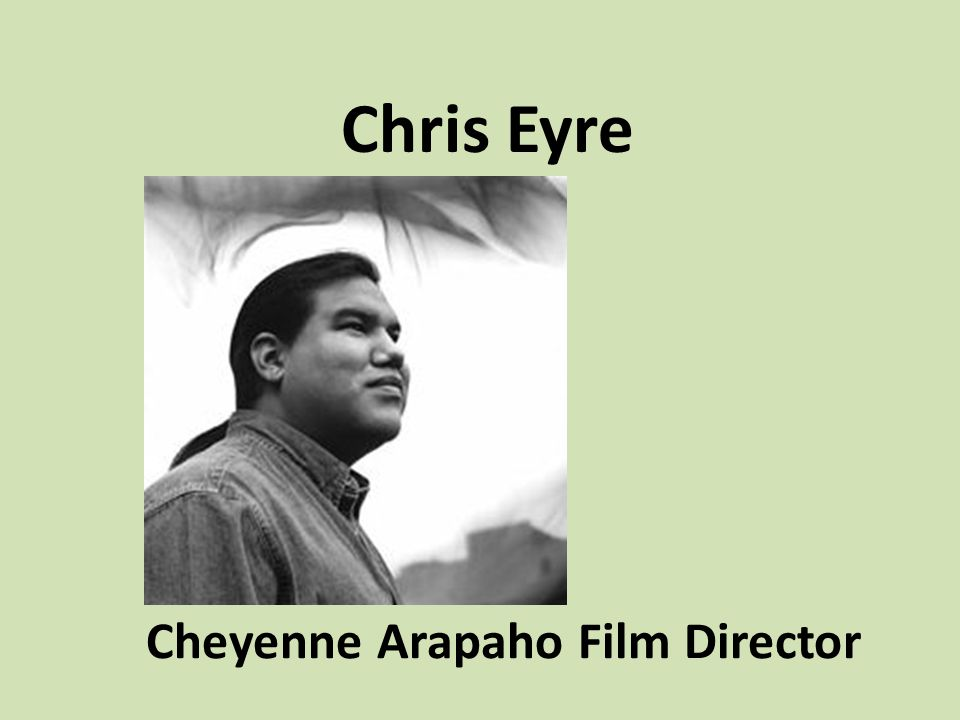 Cheyenne Arapaho Film Director
