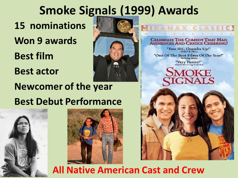 Smoke Signals (1999) Awards