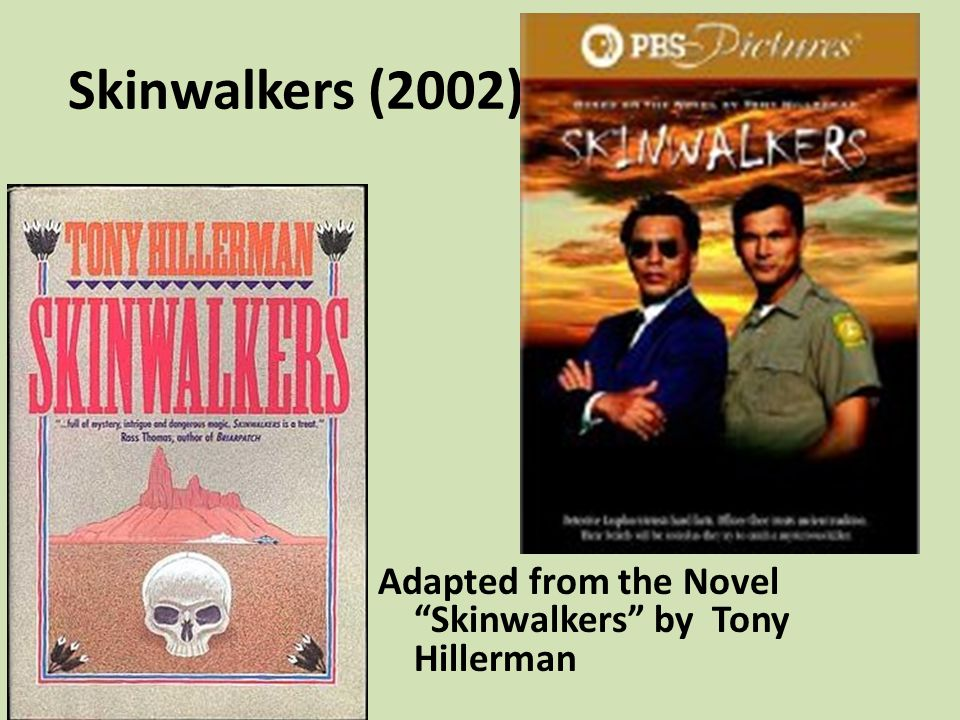 Skinwalkers (2002) Adapted from the Novel Skinwalkers by Tony Hillerman