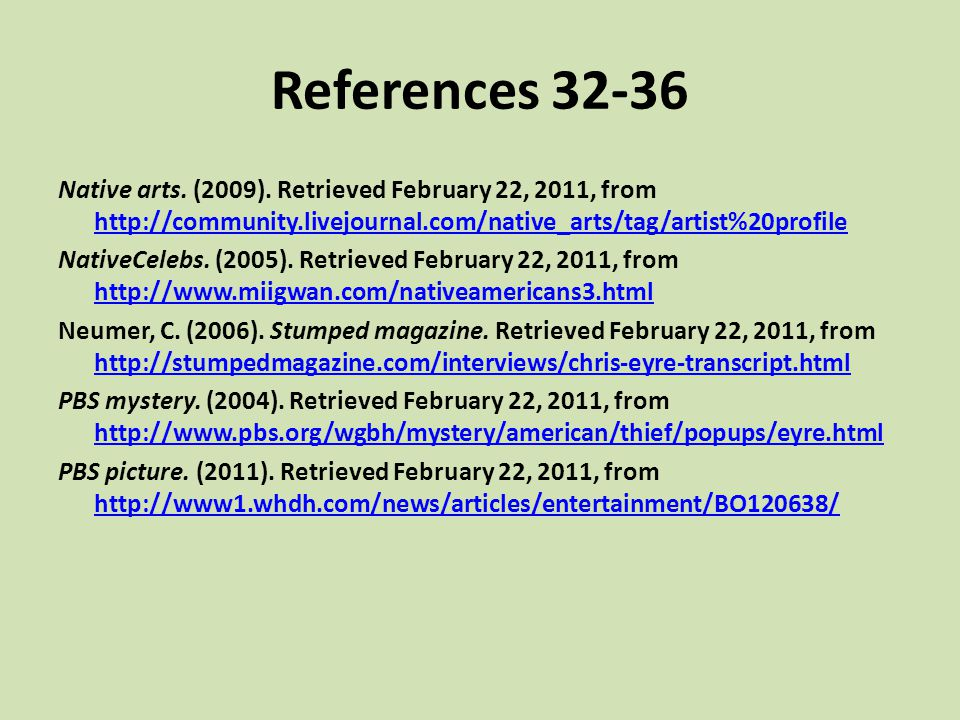 References Native arts. (2009). Retrieved February 22, 2011, from
