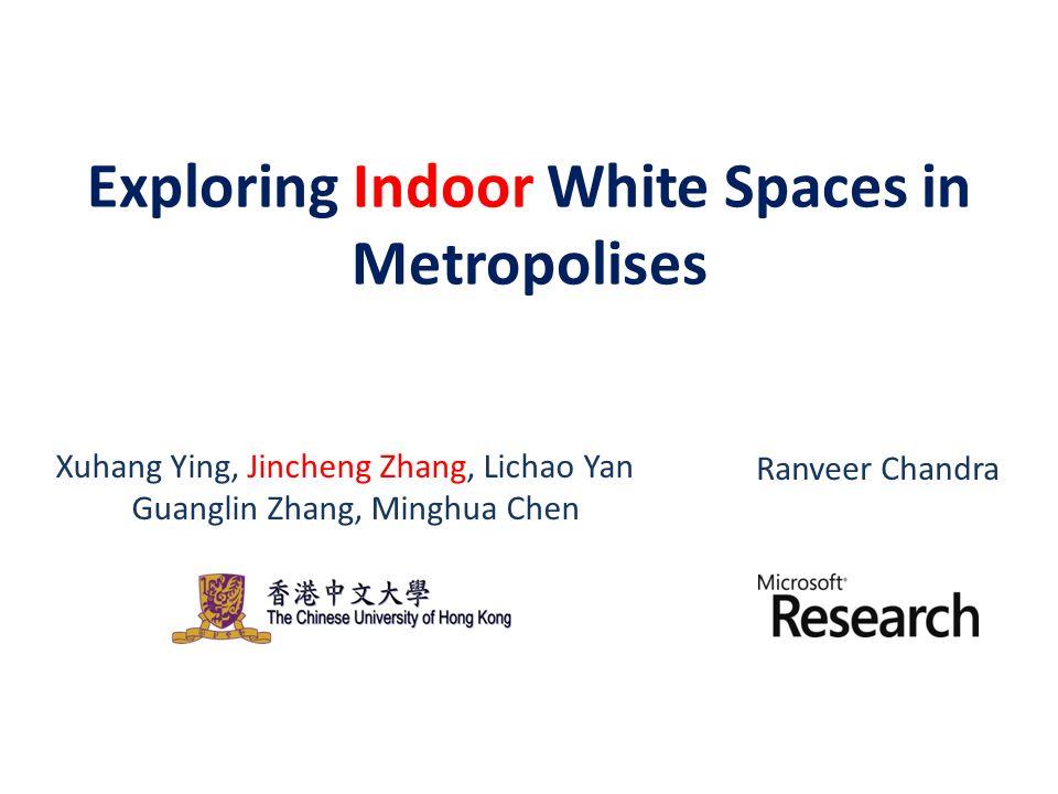 Exploring Indoor White Spaces in Metropolises