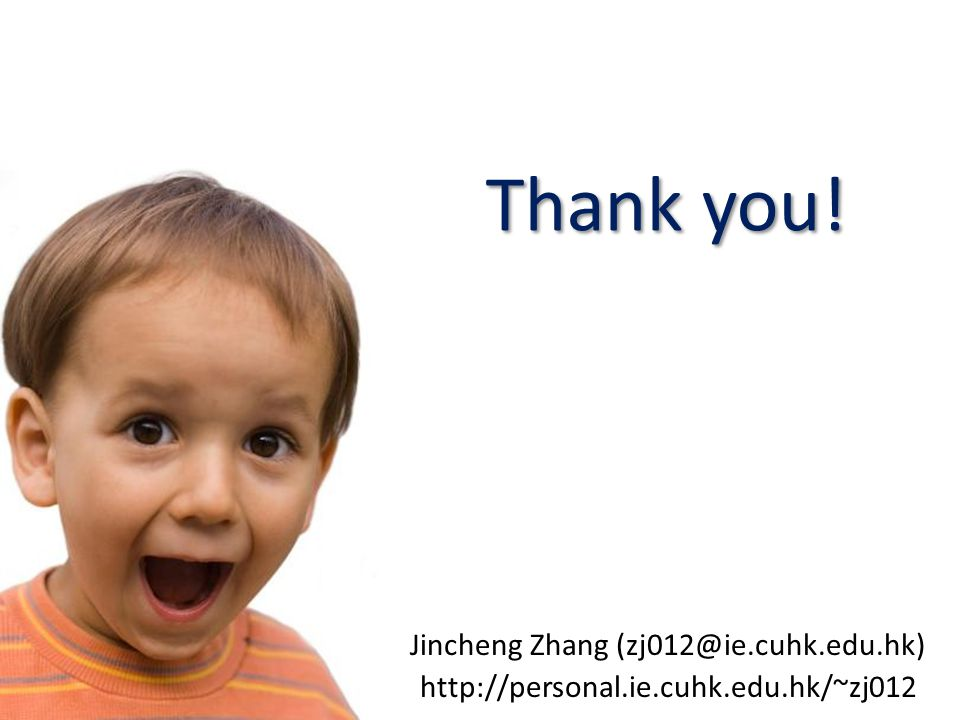 Jincheng Zhang (zj012@ie.cuhk.edu.hk)