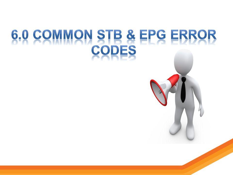 6.0 Common stb & epg error codes