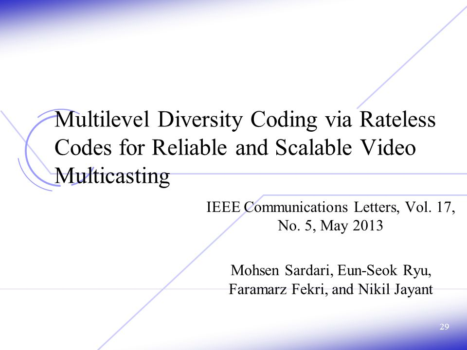 Multilevel Diversity Coding via Rateless Codes for Reliable and Scalable Video Multicasting