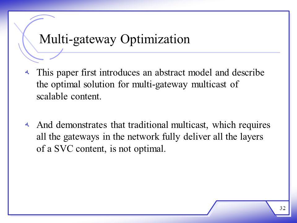 Multi-gateway Optimization