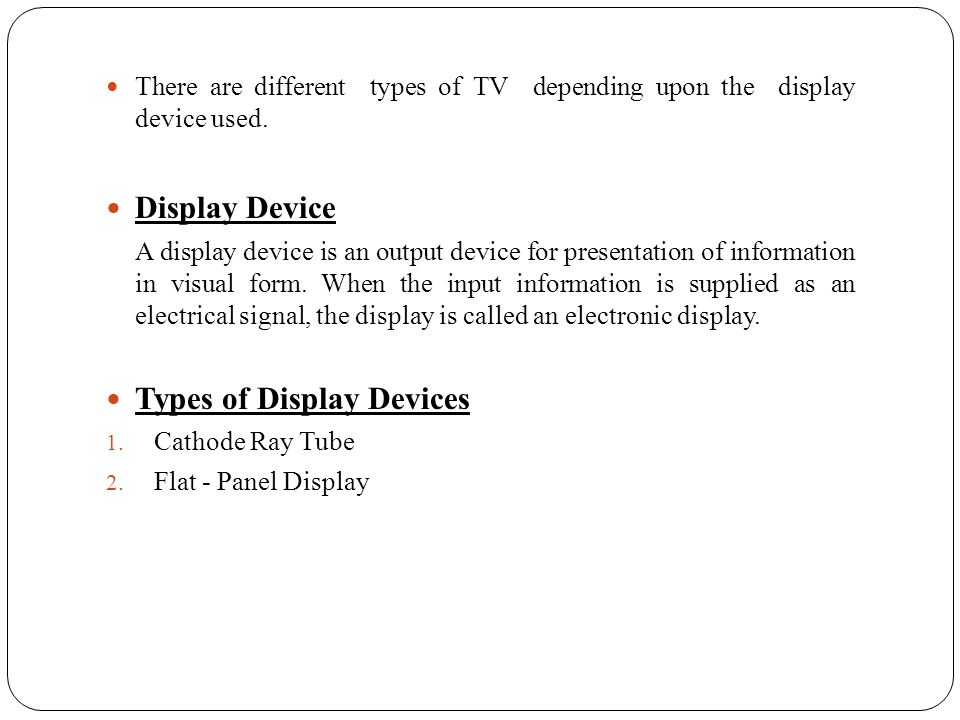 Types of Display Devices