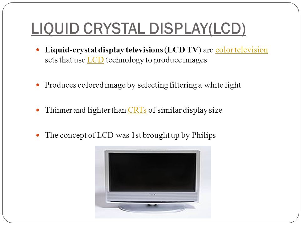 LIQUID CRYSTAL DISPLAY(LCD)