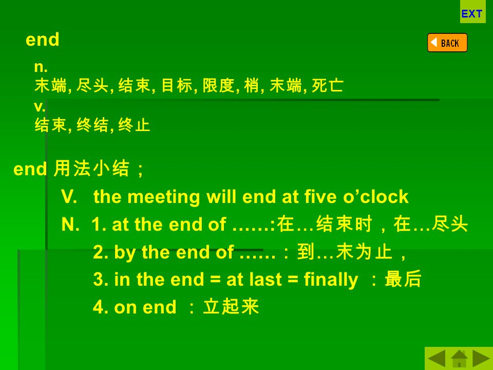 V. the meeting will end at five o'clock