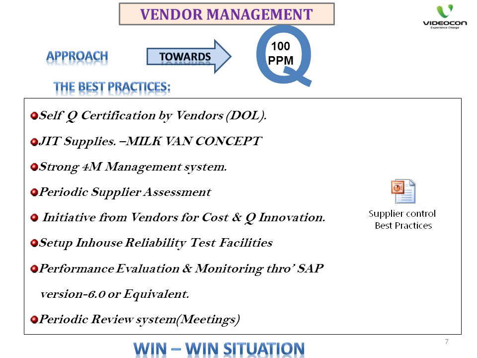 Q WIN – WIN SITUATION VENDOR MANAGEMENT APPROACH THE BEST PRACTICES: