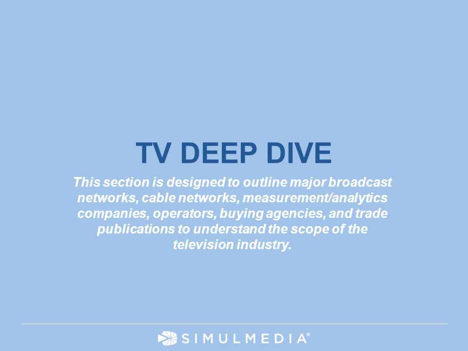 TV DEEP DIVE