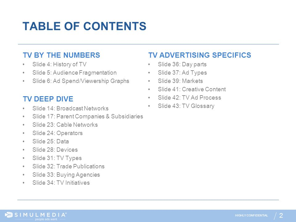 TABLE OF CONTENTS TV BY THE NUMBERS TV ADVERTISING SPECIFICS