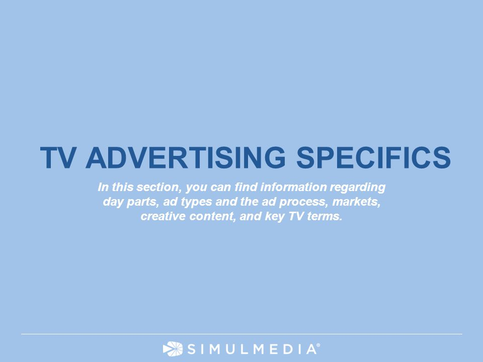 TV ADVERTISING SPECIFICS
