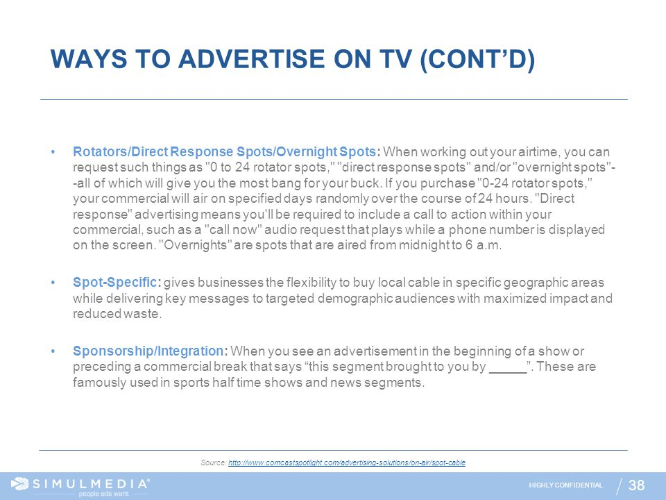 WAYS TO ADVERTISE ON TV (CONT'D)