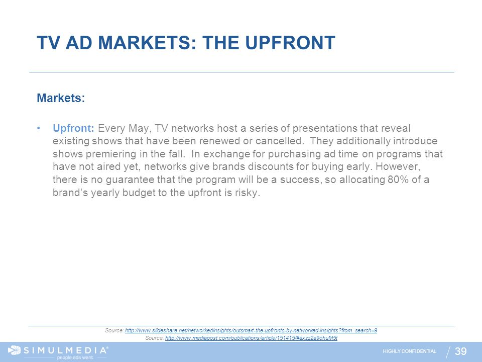 TV AD MARKETS: THE UPFRONT